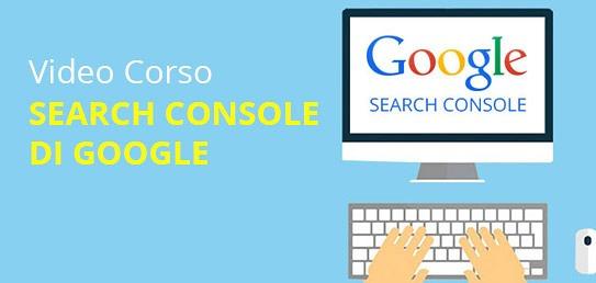 Corso Search Console Google