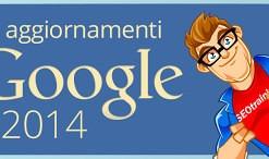 aggiornamenti google 2014